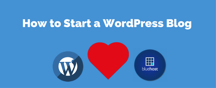 Start a WordPress Blog on Bluehost