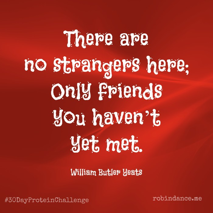 Friends Quote by Yeats