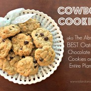Cowboy Cookies (a recipe that comes with a warning….)