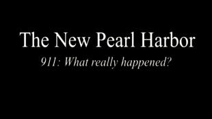 The New Pearl Harbor | 9/11 What really happened?