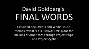 "FINAL WORDS Classified docs reveal DEADLY ""Project Zyphr"""