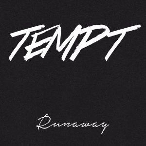 TEMPT - Runaway (2016)