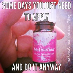 discipline, motivation, young living, rockin oily momma