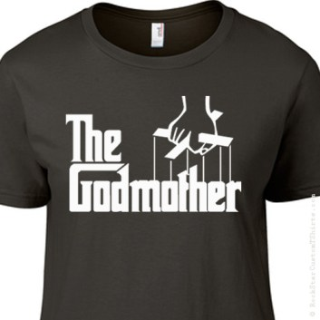 L-100013 The Godmother Movie Tribute LADIES T-Shirt