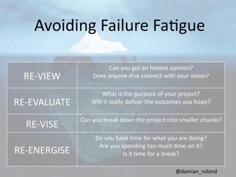 Failure Fatigue