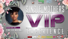 Single Mothers VIP Experience