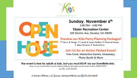Kids K. Dreams Effects Open House