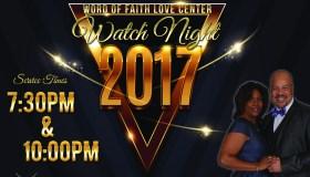 Word Of Faith Love Center Watch Night 2017