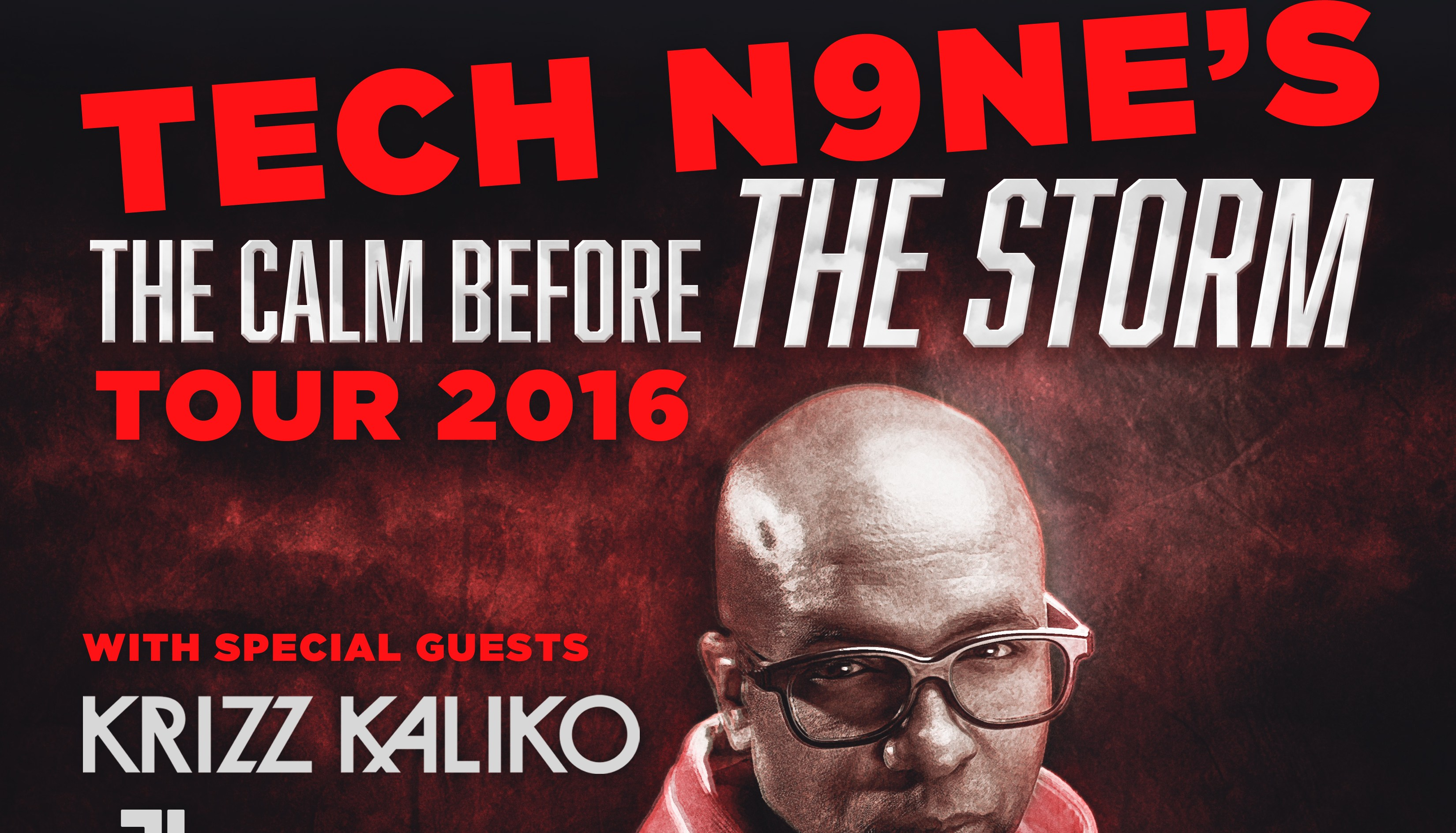 Tech N9ne The Calm Before The Storm Tour