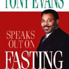 Book Review: Tony Evans Speaks Out On Fasting