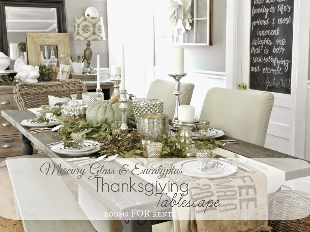 Mercury glass thanksgiving tablescape grand finale