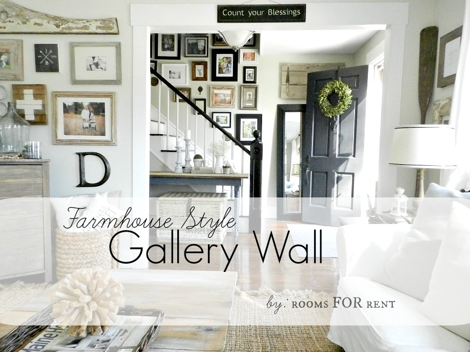 Farmhouse Style Gallery Wall | Rooms FOR Rent Blog