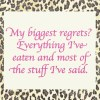 My biggest regrets