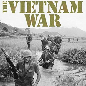The-Vietnam-War-The-Definitive-Illustrated-History-0