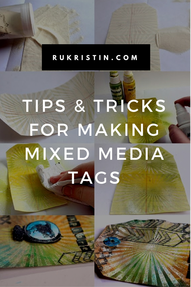 Tips and Tricks for Making Mixed Media Tags