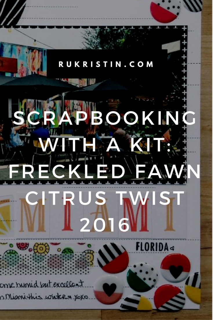 Freckled Fawn: Citrus Twist June 2016