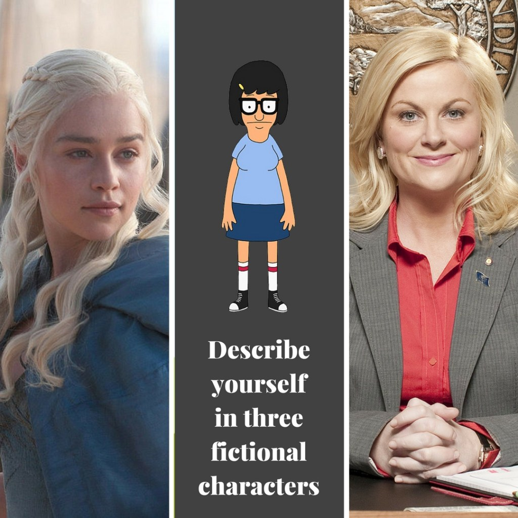 rukristin describe yourself in three fictional characters