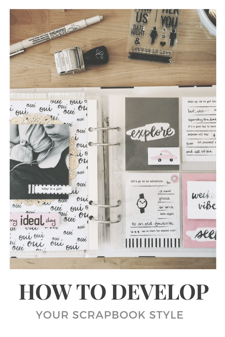 how to develop your scrapbook style rukristin