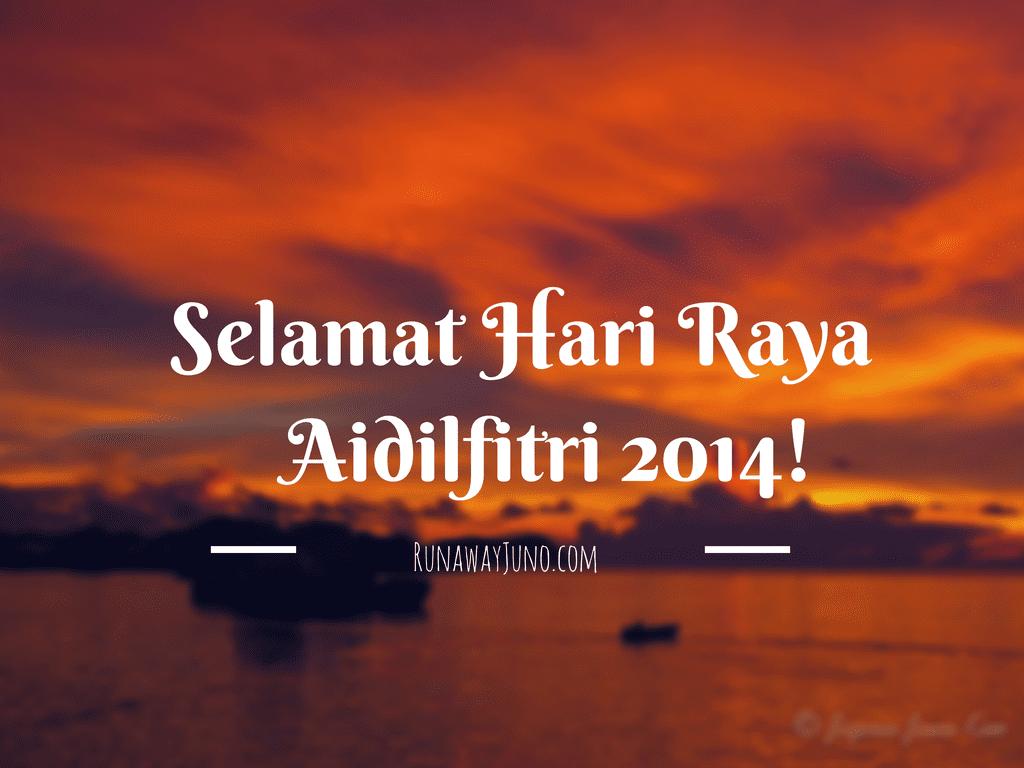 Selamat Hari Raya Aidilfitri 2014!