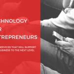 TechnologyforEntrepreneurs