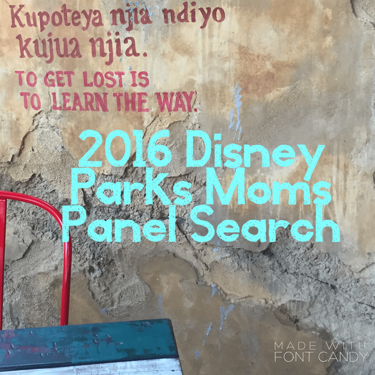 2016 Disney Parks Moms Panel Search - Third Time's the Charm