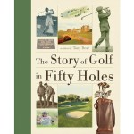 Book Review: The Story of Golf in Fifty Holes