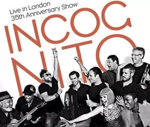 Incognito - Live In London – 35th Anniversary Show