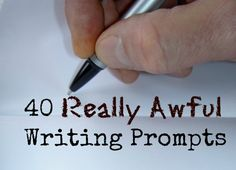 40 Really Awful Writ