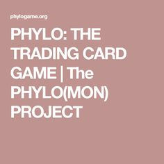 PHYLO: THE TRADING C