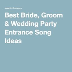 1000+ ideas about Bride Entrance Songs on Pinterest ...
