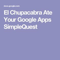 El Chupacabra Ate Yo