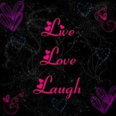 Live Laugh Love Backgrounds | Myxer - musiclvrr223 - Live Laugh Love 2 - Wallpaper