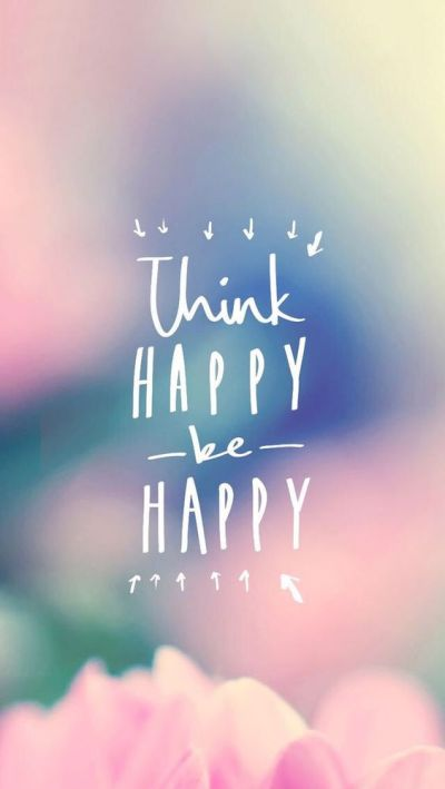 iPhone wallpapers, Happy and Inspirational on Pinterest