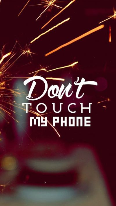 Don't touch! Tap to see more Don't Touch My Phone iPhone wallpapers, backgrounds, fondos ...