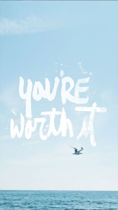 Tap image for more iPhone quote wallpaper! You're Worth It - @mobile9 | Wallpapers for iPhone 5 ...