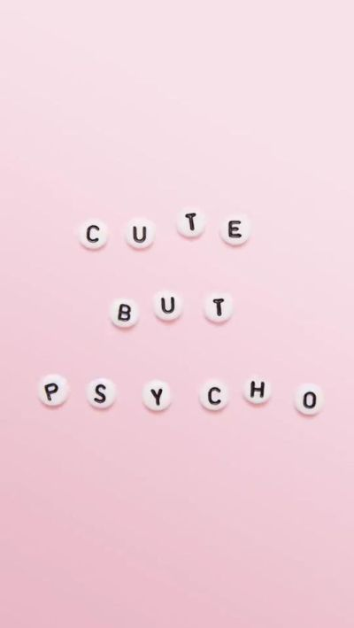 Iphone or Android Cute but Psycho quote background wallpaper selected by ModeMusthaves.com ...