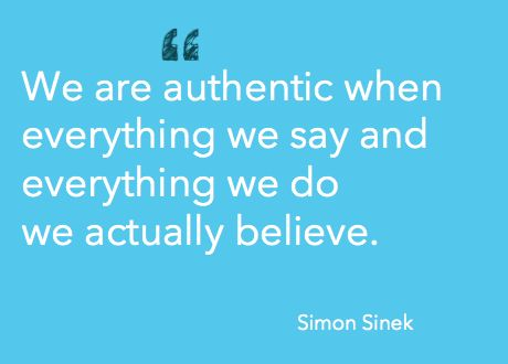 Being authentic | Simon Sinek quote (adailyrhythm.com)