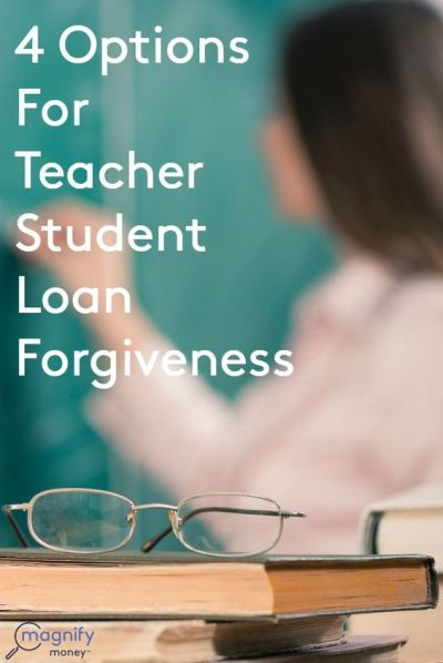 4 Options for Teacher Loan Forgiveness | New york, Student loans and Student