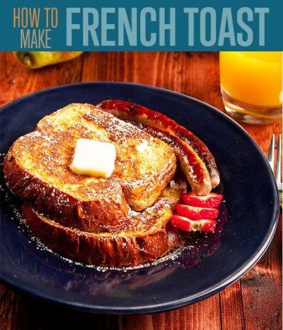 French Toast Recipe | Homemade, How to make homemade and Classic