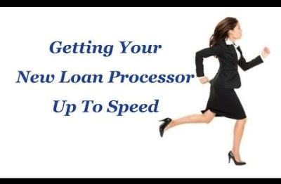 New Loan Processor Training Class. Are you a new loan processor or a manager who is hiring one ...