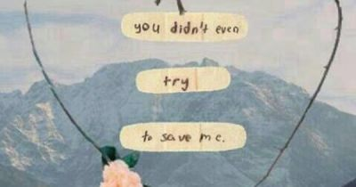 You didn't even try to save me. #quote | Quotes(: | Pinterest
