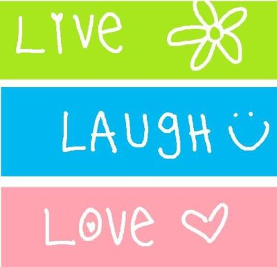 Live Laugh Love Wallpaper | ... Live Laugh Love Wallpapers Background HD for Pc Mobile Phone ...