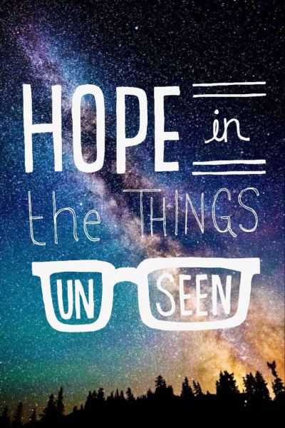 Hope is the things unseen | Amazing quotes | Pinterest ...