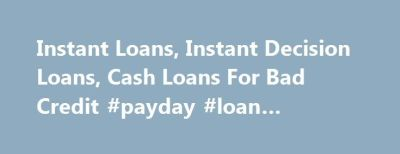 25+ best ideas about Bad Credit Cash Loans on Pinterest | Bad credit loans online, Credit loan ...