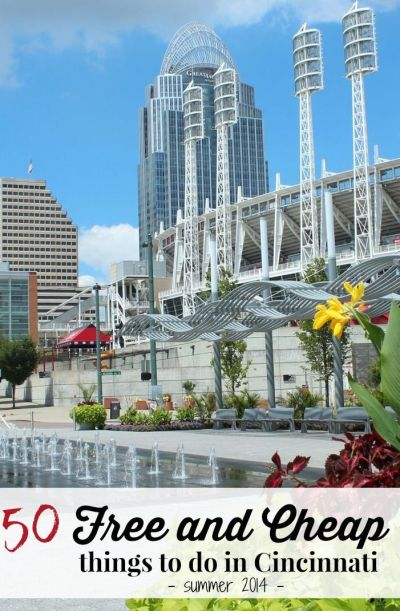 50 Free and Cheap Things to do in Cincinnati | Places in america, Cleveland and Cincinnati