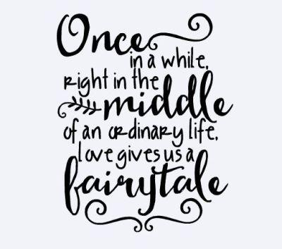 25+ best Fairytale quotes ideas on Pinterest