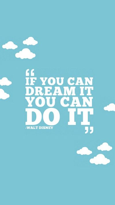 If you can Dream It, you can Do It. Best iPhone Quote Wallpapers. Repin for later. | mobile9 # ...