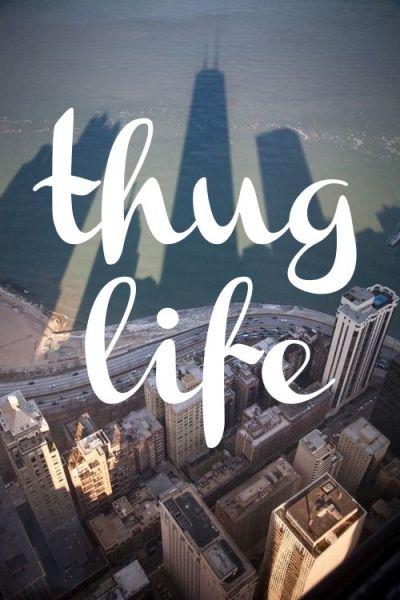 thug life | Quotes | Pinterest | Life and Thug life