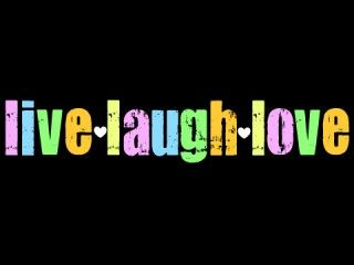 Live Laugh Love Wallpaper | ... Live Laugh Love Wallpaper Background HD for Pc Mobile Phone Free ...