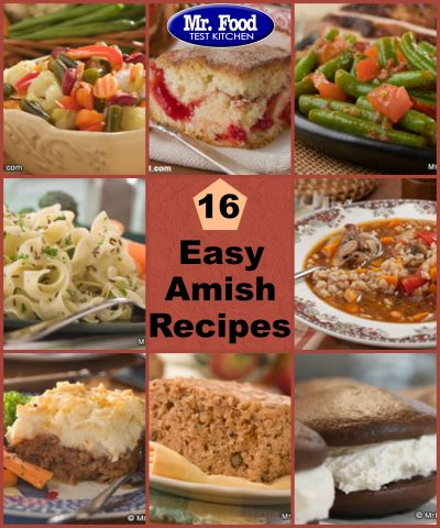 Welcome to Amish Country: 16 Easy Amish Recipes from Mr. Food | Desserts, Breakfast and Amish